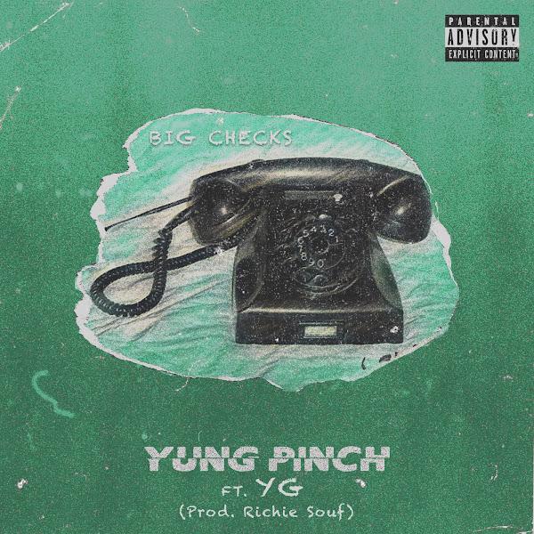Yung Pinch - Big Checks (feat. YG) - Single Cover