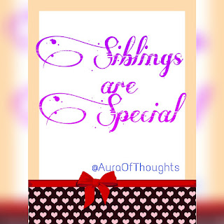 Aura of thoughts- Siblings are special