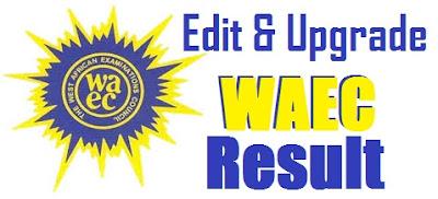 Waec Result Upgrading Official website to Upgrade