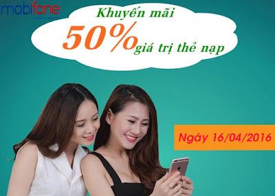 Cơ hội nạp thẻ Mobifone tặng 50% duy nhất ngày 16/4/2016