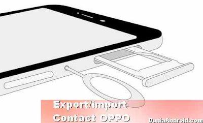 salin nomor kontak SIM Card ke OPPO