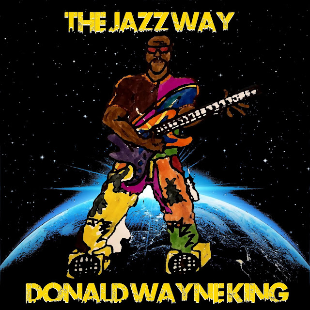 "Donald Wayne King ""The Jazz Way"" EP (Stream)"