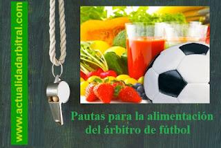 arbitros-futbol-pautas-alimentación