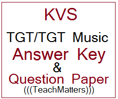 image : KVS TGT/TGT Music Answer Key & Question Paper 2019 @ TeachMatters