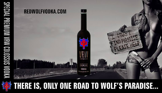 THERE IS, ONLY ONE ROAD TO WOLF'S PARADISE...