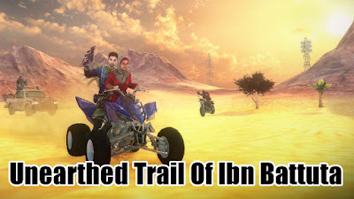 Unearthed Trail Of Ibn Battuta Apk + OBB Free Download