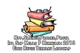 Rpp,Silabus,Promes,Prota Ipa Smp Kelas 7 Kurikulum 2013 Edisi Revisi Terbaru Lengkap