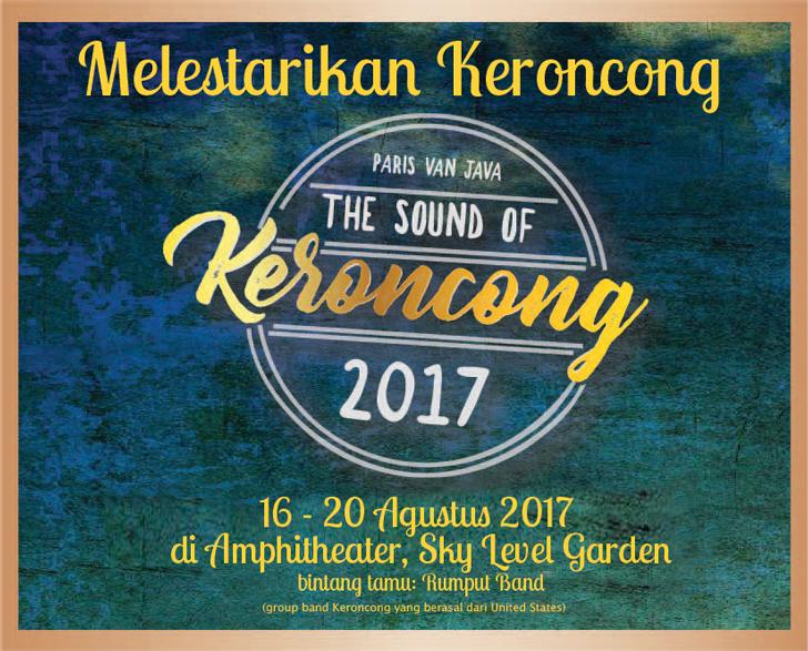 Melestarikan Keroncong, Paris Van Java Menggelar The Sound of Keroncong 2017