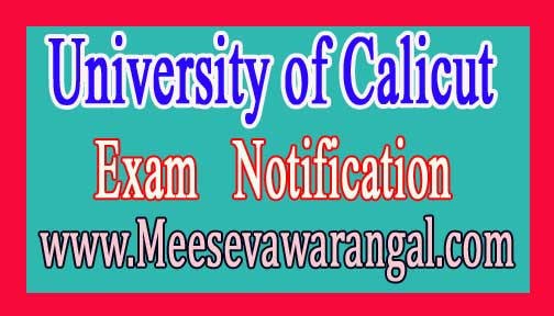 University of Calicut BE.d Ist Sem (Supply) Apr 2016 Exam Notification