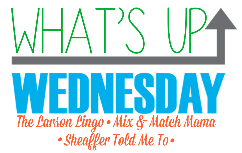 What's Up Wednesday: March 2017