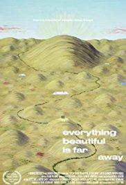 Watch Everything Beautiful Is Far Away Online Free 2017 Putlocker