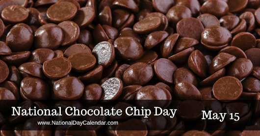 National Chocolate Chip Day...