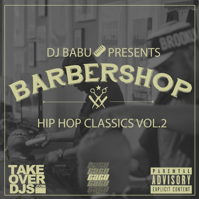 DJ Babu presents Barbershop Classics 2 | Boom Bap Mixtape ( Free Download )