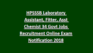 HPSSSB Laboratory Assistant, Fitter, Asst Chemist 34 Govt Jobs Recruitment Online Exam Notification 2018