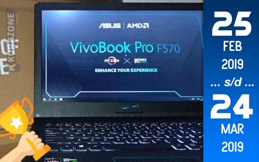 Kompetisi Blog - ASUS VivoBook Pro F570 Berhadiah Laptop ASUS dan Voucher (24 Maret 2019)