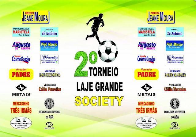 Em Senador Rui Palmeira, 2° Torneio Society Laje Grande acontece neste domingo