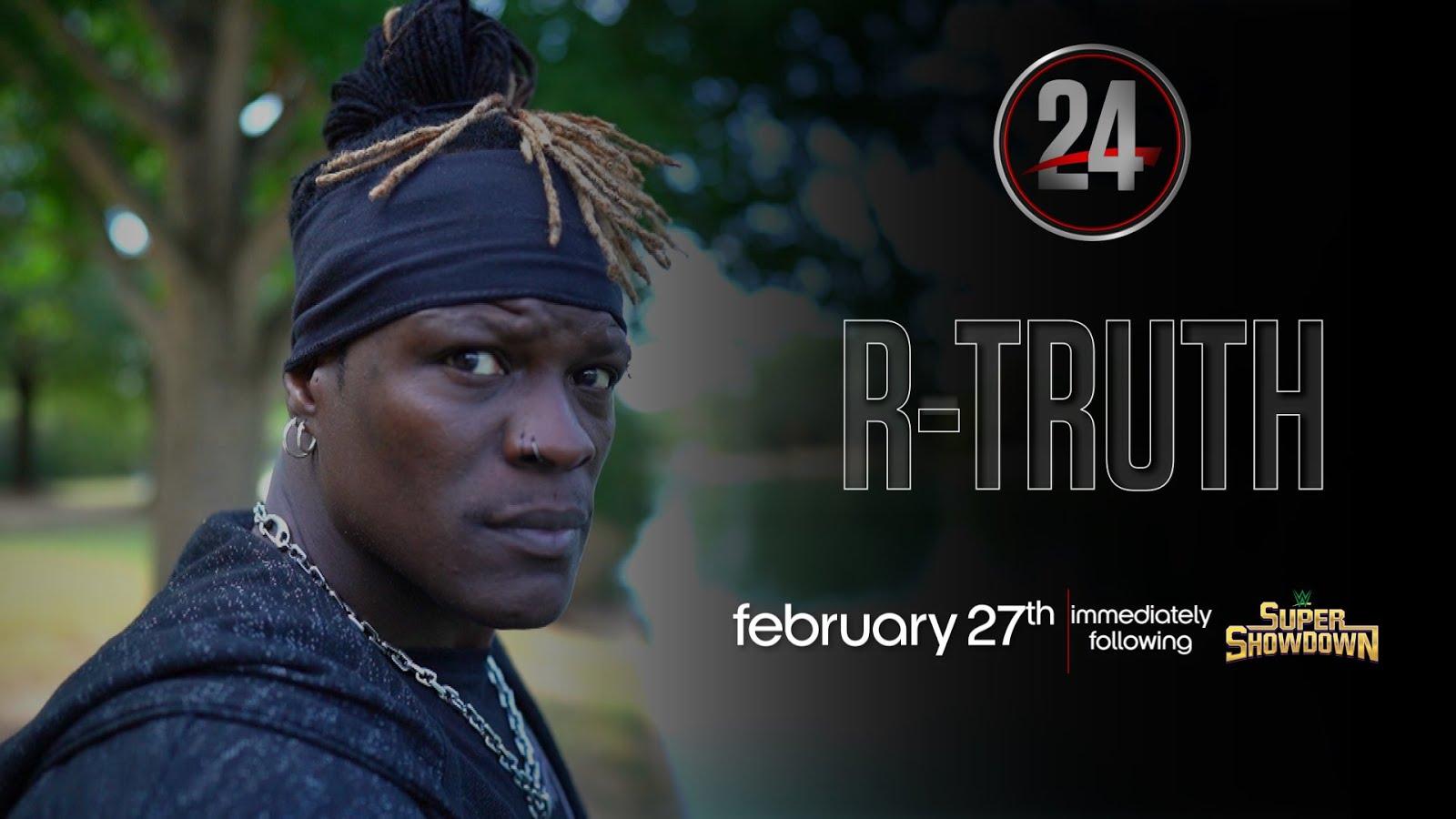 WWE transmitirá WWE 24 especial sobre R-Truth após o Super ShowDown