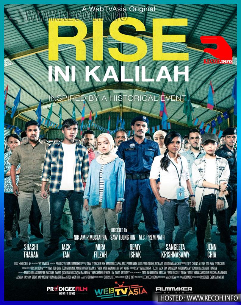 Rise: Ini Kalilah 2018 Full Movie Live Streaming Online