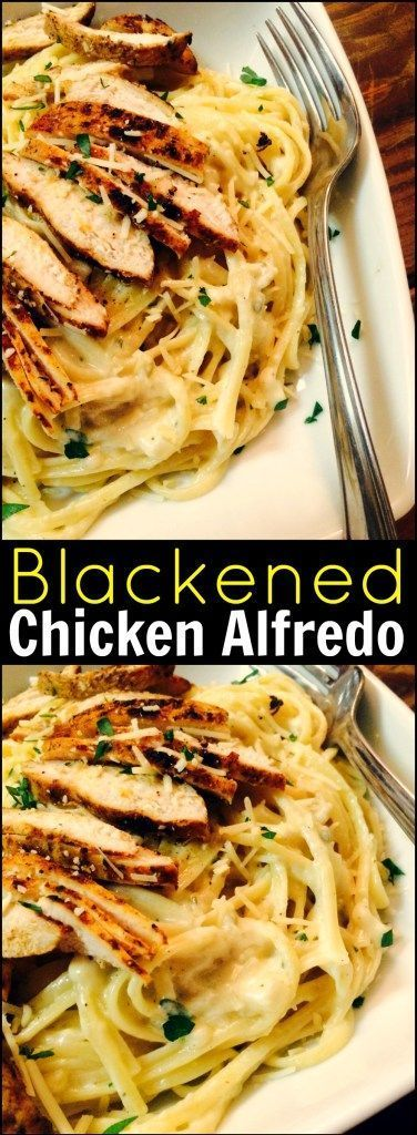 BLACKENED CHICKEN ALFREDO #maincourse #dinnerfood #pasta #alfredo #chicken