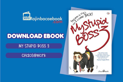 Download Novel My Stupid Boss 3: Heaven is Full So I Came Back! by Chaos@work Pdf