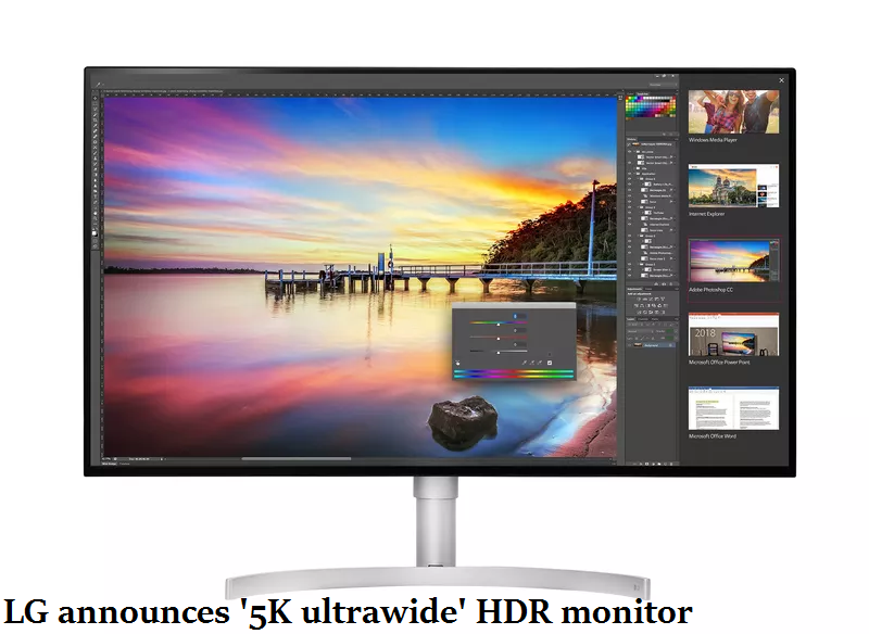LG announces '5K ultrawide' HDR monitor