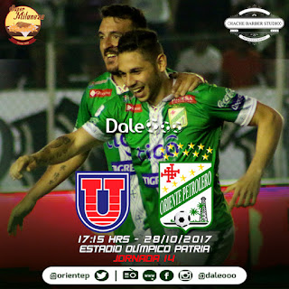 Universitario vs Oriente Petrolero - Jornada 14 Clausura 2017 - Super Milaneza - Hache Barber Studio