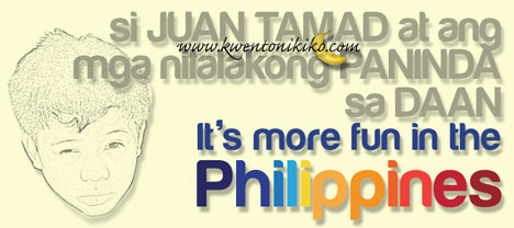 Juan Tamad at ang mga nilalakong Paninda sa Daan, It's more fun in the Philippines
