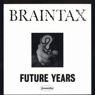 Braintax - Future Years EP