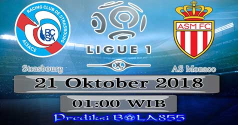 Prediksi Bola855 Strasbourg vs AS Monaco 21 Oktober 2018