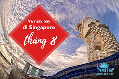 Vé máy bay đi Singapore tháng 8