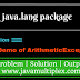 Demo of ArithmeticException | java.lang package