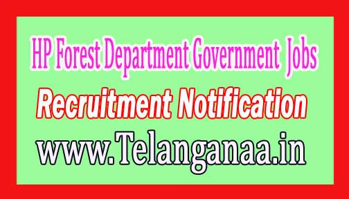 Forest Department Government of Himachal Pradesh Recruitment Notification 2017