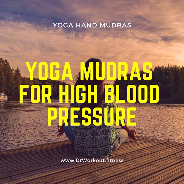 Yoga Hand Mudras for High Blood Pressure