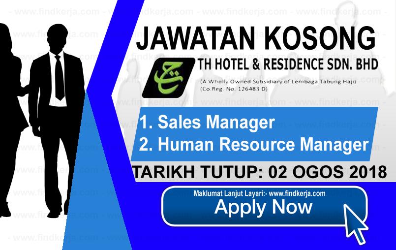 Jawatan Kerja Kosong TH Hotel & Residence Sdn Bhd logo www.ohjob.info www.findkerja.com ogos 2018