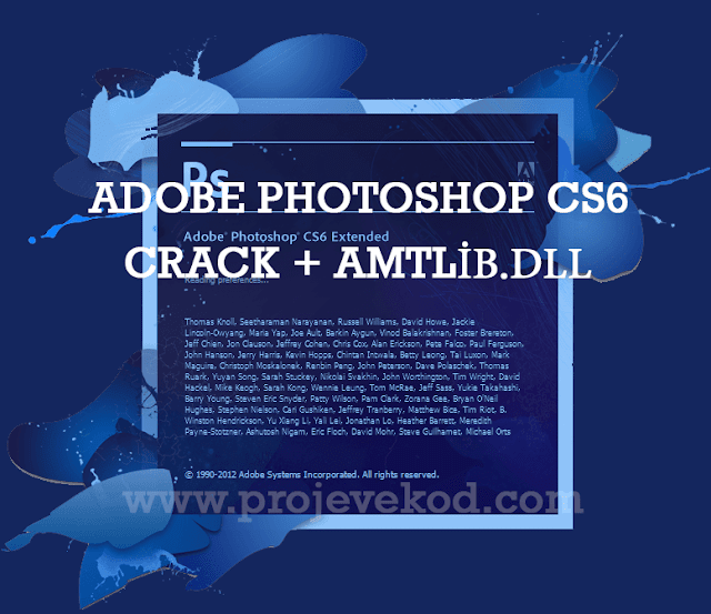 Adobe Photoshop CS6 Crack + Reg + amtlib.dll Full İndir