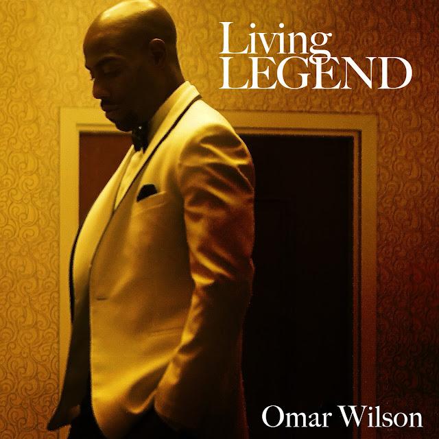 "Omar Wilson Drops ""Living Legend"" Album (Stream)"