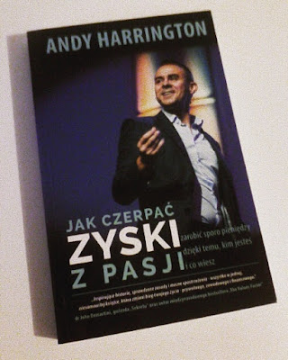 Andy Harrington - Jak czerpać zyski z pasji