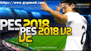 FTS Mod PES 2018 v2 (FPWG) by WGGamesBR Apk Data Obb