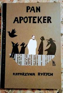 Katarzyna Ryrych. Pan Apoteker.