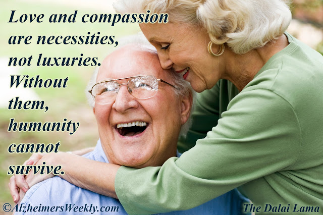Alzheimers Dementia Weekly Thought Of The Week Love Compassion