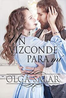 Un vizconde para mi (Nobles 3)- Olga Salar