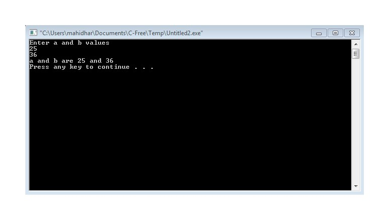 Scanf Program enter a and b Output