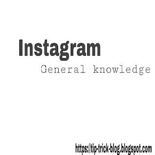 Instagram kya hai general knowledge.