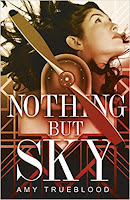 Nothing But Sky by Amy Trueblood book cover and review