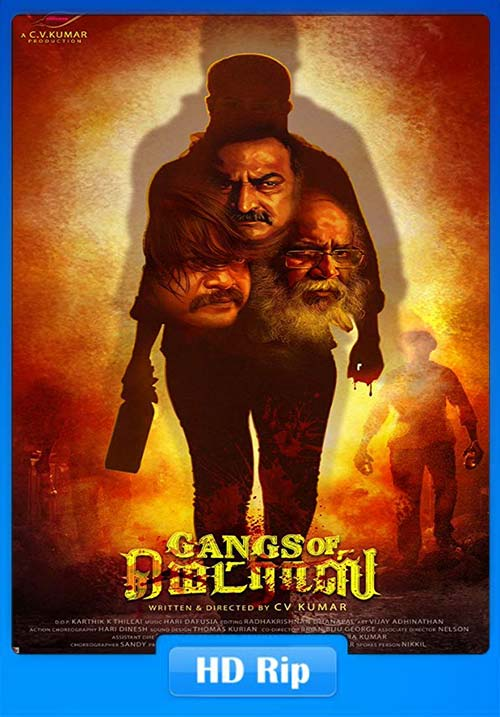 Gangs of Madras 2019 Tamil 720p HDRip ESub x264 | 480p 300MB | 100MB HEVC Poster