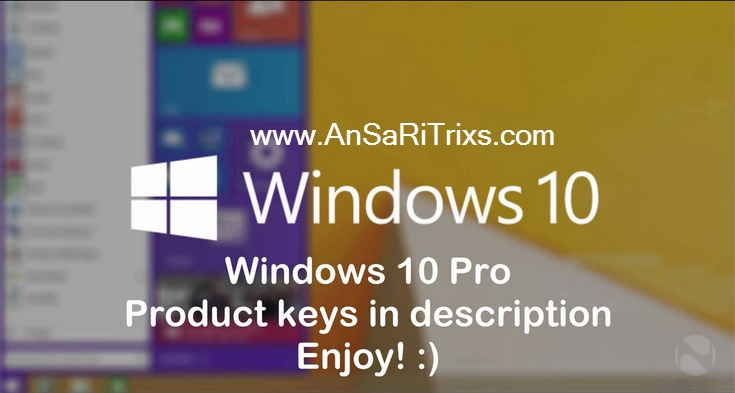 Windows 10 (Enterprise, Home, Pro and all Editions) Serial Key