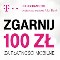 100 zł za płatności mobilne - promocja dla klientów T-Mobile Usługi Bankowe