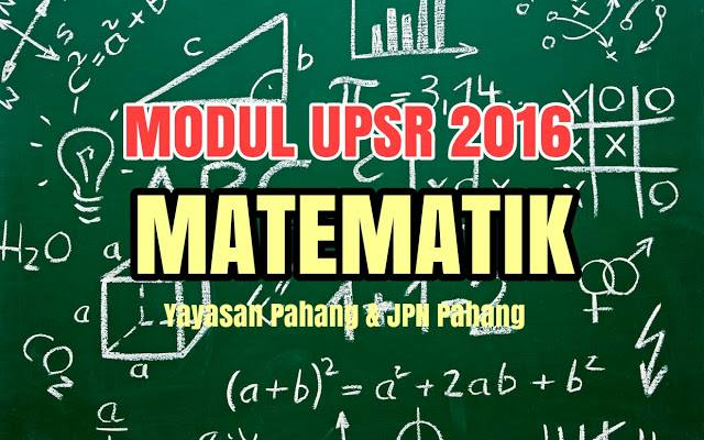 Download Modul Soalan UPSR Matematik Pasti A 2016 dari Pahang Sebelum di Delete