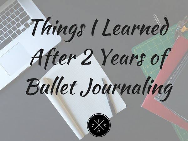 Things I Learned After 2 Years of Bullet Journaling