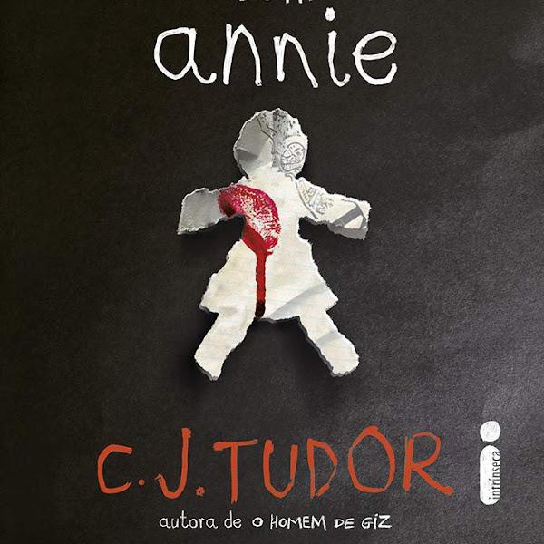 [LANÇAMENTO] O Que Aconteceu Com Annie de C. J. Tudor